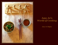 Amy Jo's World Of Cooking