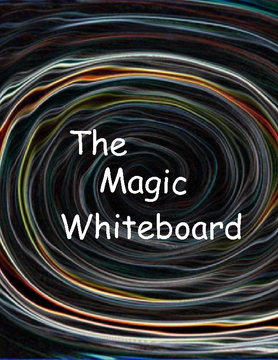 The Magic Whiteboard