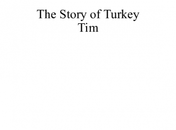 The Story of Turkey Tim