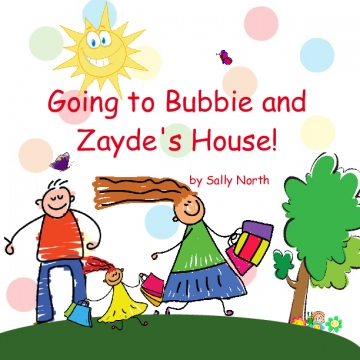 Going to Bubbie and Zayde's House!