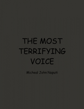 The Most Terrifying Voice