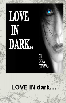 LOVE IN dark...