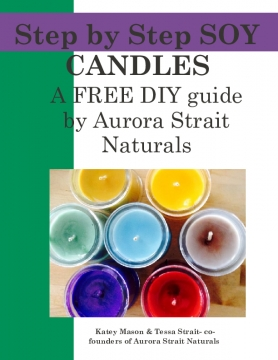 Aurora Strait Naturals- Step by Step Soy Candles