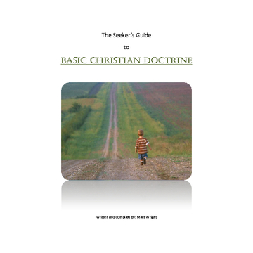 The Seeker's Guide to Basic Christian Doctrine