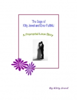 Kitty Jewel and Ever Faithful - A Premortal Love Story