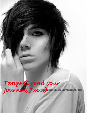 Fangs (I read your journal, Jac)