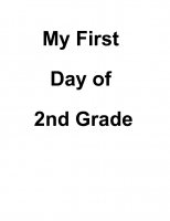 My First Day of 2nd Grade