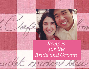 Recipes For the Bride and Groom