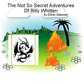 The Not So Secret Adventures of Billy Whitten