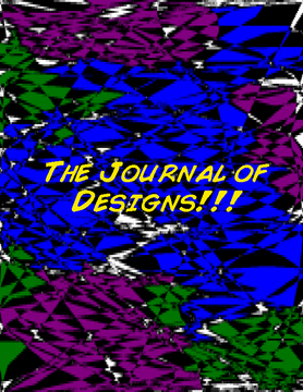 The Journal of DESIGNS!!!!