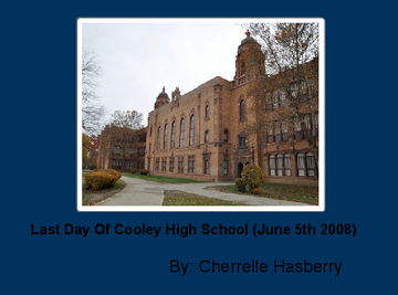Last Day Of Cooley High School (June 5th 2008)