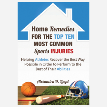 Home Remedies for the TopTen Most Common Sports Injuries