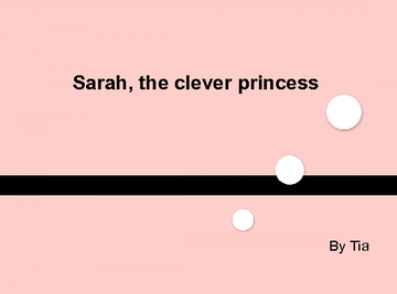 Sarah, the clever princess