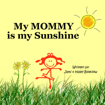 My Mommy is my Sunshine