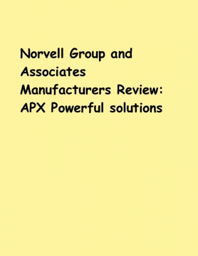 Norvell Group and Associates Manufacturers Review: APX Powerful solutions