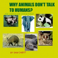 why the animals won't talk to humans?