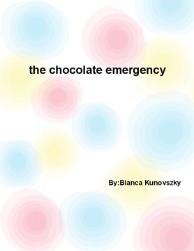 the chocolate emergency