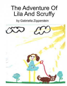 The Adventure of Lila and Scruffy