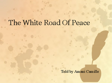 The White Road Of Peace