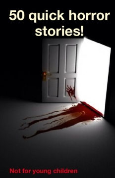 50 quick horror stories