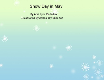 Snow Day in May
