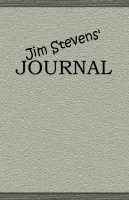 Jim Stevens' Journal