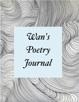 Wan's Poetry Journal