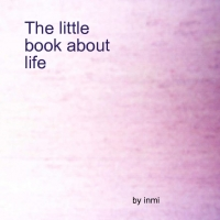 The little book about life