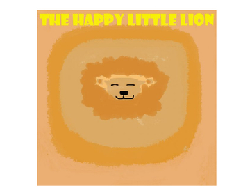 The Happy Little Lion