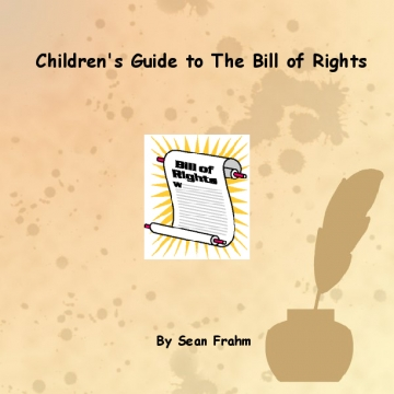 Children's Guide to The Bill of Rights