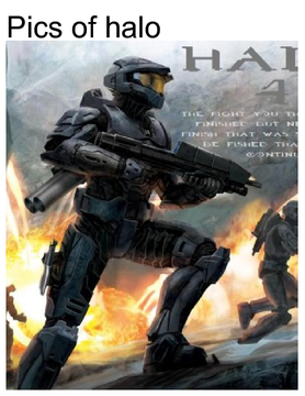 Pics of halo