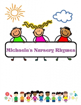 Michaela's Wonderful Nursery Rhyme Collection