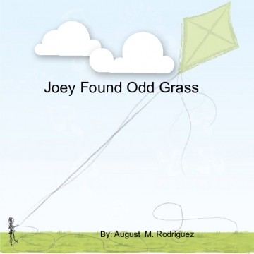 Joey Found Odd Grass