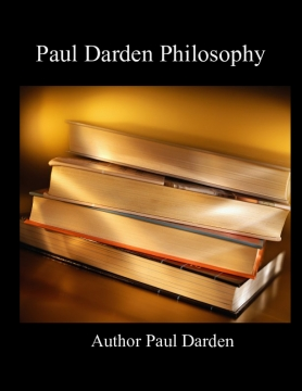 Paul Darden Philosophy