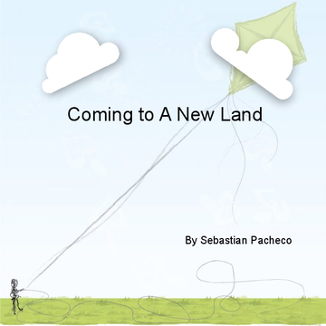 Coming to a New Land