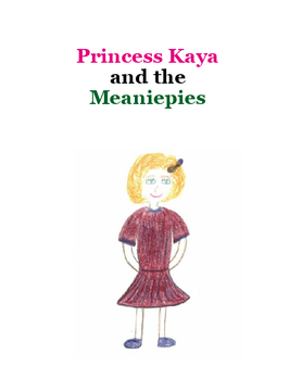 Princess Kaya and the Meaniepies