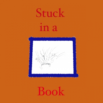 Stuck in a Book
