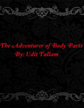 The Adventurer of Body Parts