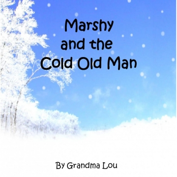 Marshy And The Cold Old Man