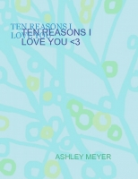 ten reasons i love you