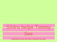 Sildra helps Tammy See