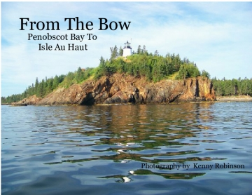 From The Bow : Penobscot Bay to Isle Au Haut