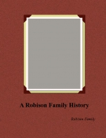 A Robison Family History