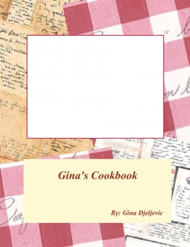 Gina Djeljevic's Cook Book