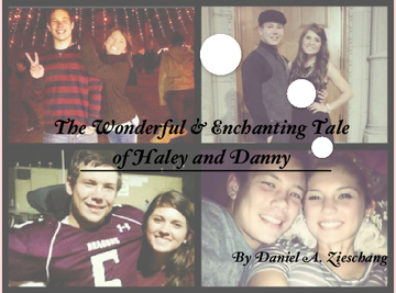 The Wonderful & Enchanting Tale of Haley and Danny