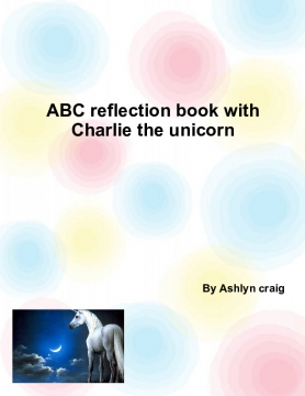 Abc reflection book with Charlie the unicorn