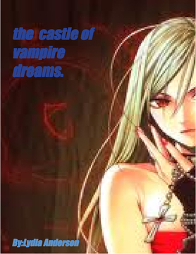 The castle of vampire dreams