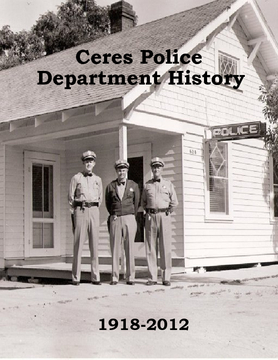 Ceres Police Department History