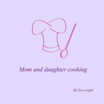 Mom and girl recipes