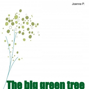 The big green tree